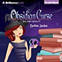 Obsidian Curse: A Stacy Justice Mystery, Book 5 (       UNABRIDGED) by Barbra Annino Narrated by Amy Rubinate