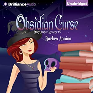 Obsidian Curse: A Stacy Justice Mystery, Book 5 | [Barbra Annino]
