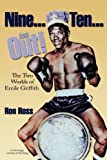 Nine Ten and Out! The Two Worlds of Emile Griffith