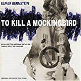 To Kill A Mockingbird: Original Motion Picture Score (1996 Re-recording)サウンドトラック