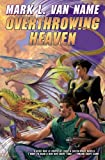 img - for Overthrowing Heaven (Jon & Lobo) book / textbook / text book