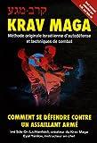 Krav-Maga : Comment se défendre contre un assaillant armé