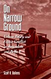 img - for On Narrow Ground: Urban Policy and Conflict in Jerusalem and Belfast (Suny Series in Urban Public Policy) book / textbook / text book