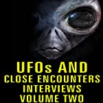 UFOs and Close Encounters Interviews, Volume 2 | Al Chop,John Dailey,Bill Donovan