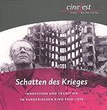 Image de Schatten des Krieges: Innovation und Tradition im europäischen Kino 1940-1950 (Katalog zu CineFest)