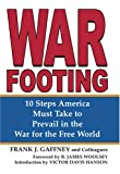 img - for War Footing: 10 Steps America Must Take to Prevail in the War for the Free World book / textbook / text book