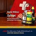 Zytlupe. Das beste Dutzend aus der gleichnamigen Satiresendung Hörbuch von Gisela Widmer Gesprochen von: Gisela Widmer