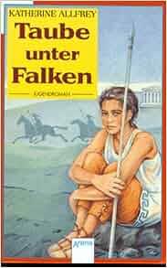 Taube unter Falken: 9783401013350: Amazon.com: Books
