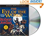 The Eye of the World: Book One of 'Th...