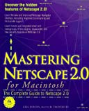Mastering Netscape 2.0 (Don Crabb Macintosh Library)