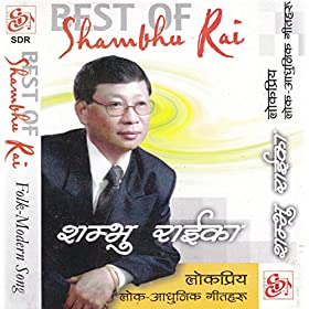 Amazon.com: Best Of Shambhu Rai: Shambhu Rai: MP3 Downloads