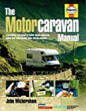 img - for The Complete Motorcaravan Manual: All You Need to Know About Choosing, Using and Maintaining Your Motorcaravan book / textbook / text book
