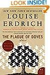 The Plague of Doves: A Novel