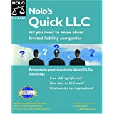 Nolo's Quick LLC: All You Need To Know About Limited Liability Companies, 3rd Edition