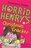 Horrid Henry's Christmas Cracker, Francesca Simon