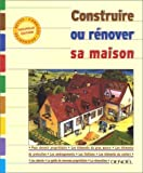Construire ou Rnover sa maison