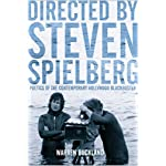 Directed by Steven Spielberg: Poetics of the Contemporary Hollywood Blockbuster book cover