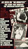 The Copeland Killings/the Bizarre True Account of Ray and Faye Copeland, the Oldest Couple Ever Sentenced to Death in America!
