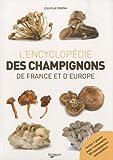 echange, troc Lillo La Chiusa - Le grand livre des champignons de France et d'Europe : Avec un poster