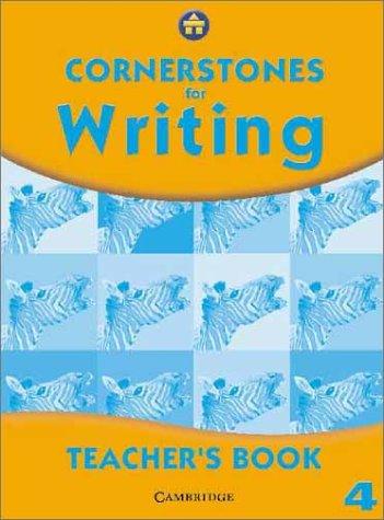 Cornerstones for Writing Year 4 Evaluation Pack: Cornerstones for Writing Year 4 Teacher's Book