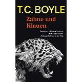 """Z�hne und Klauen: Erz�hlungenvon """"T. C. Boyle"""""""