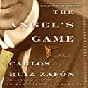 The Angel's Game (       UNABRIDGED) by Carlos Ruiz Zafon Narrated by Dan Stevens