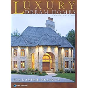 Luxury Dream Homes, Third Edition