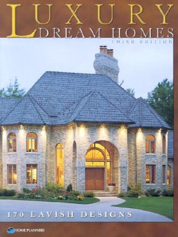 Luxury Dream Homes, Third Edition (Luxury House Plans compare prices)