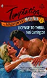 License To Thrill (The Magnificent Mccoy Men) (Harlequin Temptation) (0373258402) by Tori Carrington