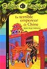 La Cabane Magique, Tome 9 : Le terrible empereur de Chine par Delval