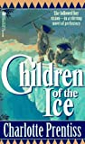 Children of the Ice (Signet)