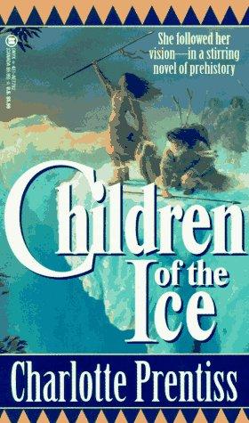 Children of the Ice (Signet), Charlotte Prentiss