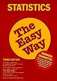 Statistics The Easy Way (Easy Way Series)