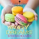 Sweet Dreams | Steena Holmes