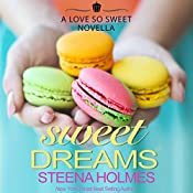 Sweet Dreams | Steena Holmes