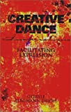 img - for Creative Dance: Inspirations; Facilitating Expression book / textbook / text book