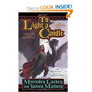 To Light a Candle: The Obsidian Trilogy, Book Two by Mercedes Lackey and James Mallory