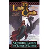 To Light a Candle: The Obsidian Trilogy, Book Twoby Mercedes Lackey