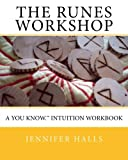 img - for The Runes Workshop: A You know.(TM) Intuition Workbook book / textbook / text book