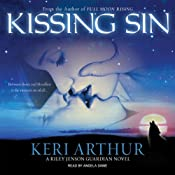 Kissing Sin: Riley Jenson, Guardian, Book 2 | [Keri Arthur]