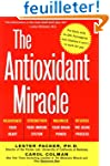 The Antioxidant Miracle: Your Complet...