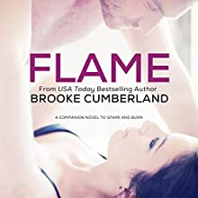 FLAME: Spark Series (       UNABRIDGED) by Brooke Cumberland Narrated by Lia Langola