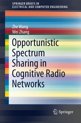 Opportunistic Spectrum Sharing in Cognitive Radio Networks (SpringerBriefs in Electrical and Computer Engineering)