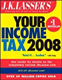 img - for J.K. Lasser's Your Income Tax 2008: For Preparing Your 2007 Tax Return by J.K. Lasser Institute (2007-11-02) book / textbook / text book
