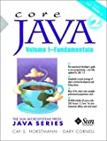 Cay S. Horstmann Core Java 2: Fundamentals v. 1 (The Sun Microsystems Press Java series)