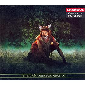 """The Cunning Little Vixen, JW I/9 (sung in English): Act I: Sharp-Ears at the Forester's lakeside farmyard: Interlude (beginning) (Vixen), """"Ou, ou!"""""""