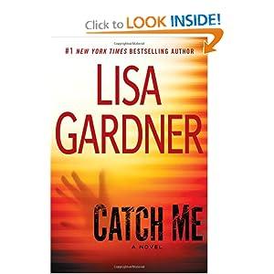 Catch Me - Lisa Gardner