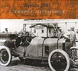 echange, troc Bernard Siou - Agenda 2007 L'épopée automobile : D'hier à aujourd'hui