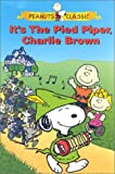 Peanuts: Its the Pied Piper, Charlie Brown [VHS]