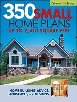 Dream Home Source Series 350 Small Home Plans Dream Home